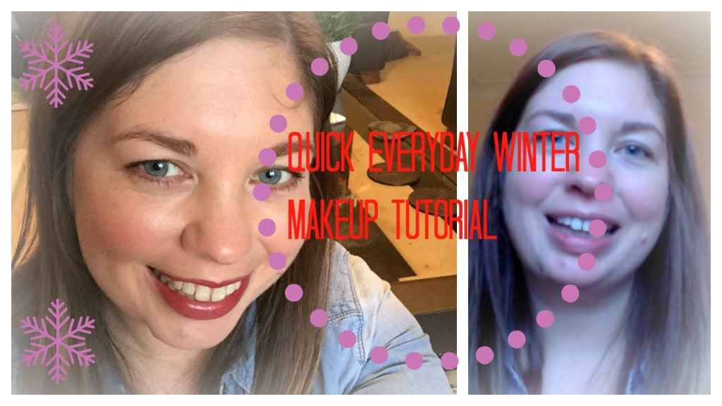 Everyday Winter MakeUp Tutorial